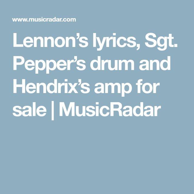 Lennon's lyrics, Sgt. Pepper's drum and Hendrix's amp for sale | MusicRadar