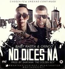 Baby Rasta & Gringo - No Dices Na