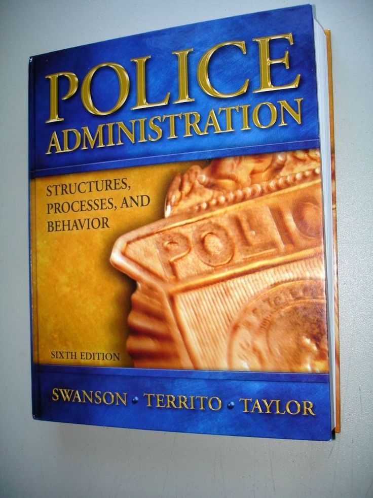 Police Administration : Structures, Processes and Behavior by Charles R.... #Textbook