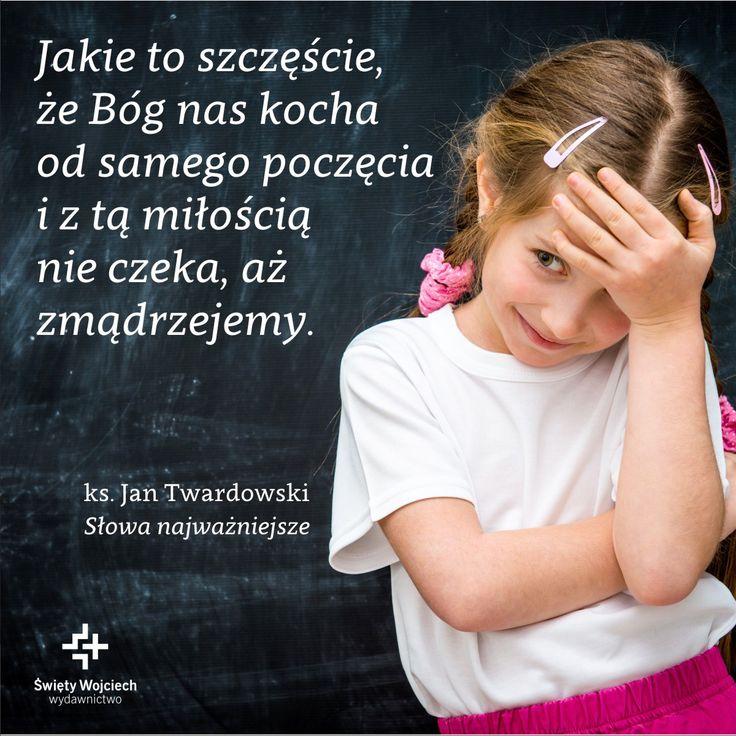 Słowa najważniejsze - ks. Jan Twardowski