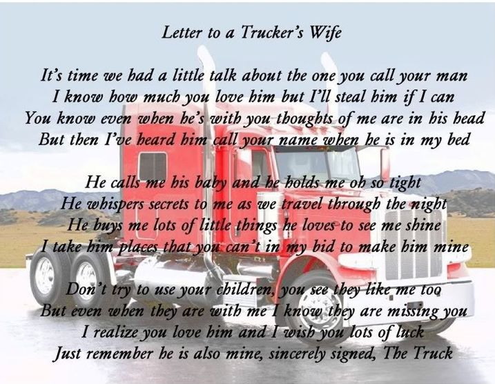 Letter To A Truckers Wife - this was so true when Bobby was a truck driver!