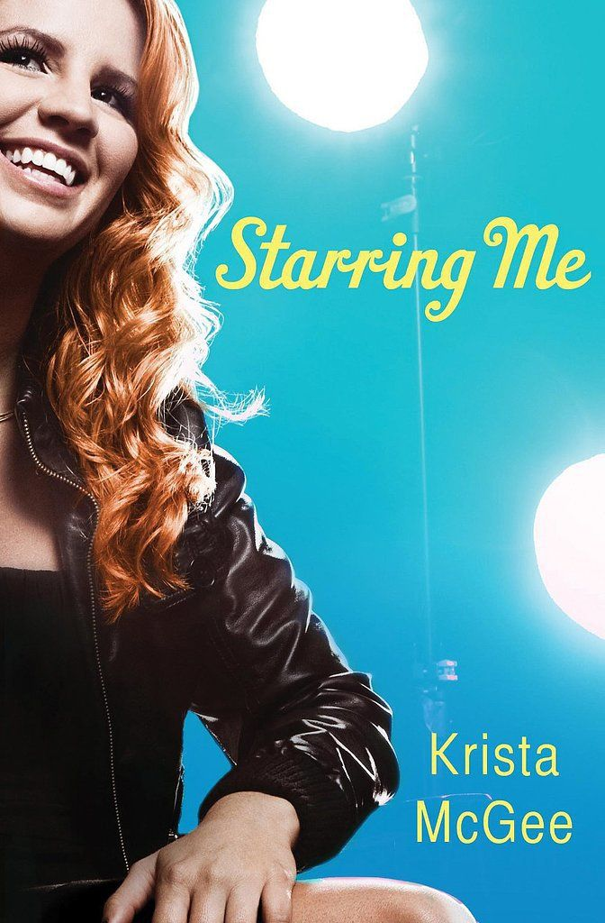 Starring Me by Krista McGee. Sequel to First Date. Another favorite! I LOVE THIS ONE!: