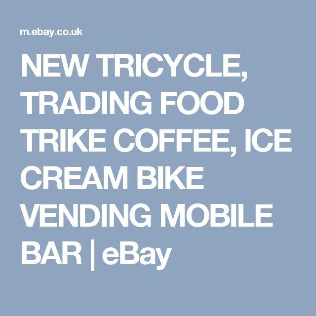 NEW TRICYCLE, TRADING FOOD TRIKE COFFEE, ICE CREAM BIKE VENDING MOBILE BAR  | eBay