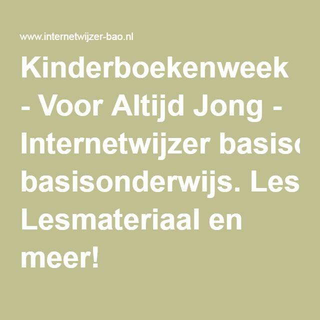 Kinderboekenweek - Voor Altijd Jong - Internetwijzer basisonderwijs…
