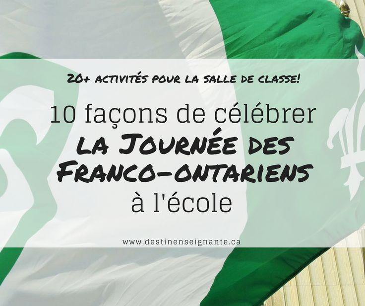 Le 25 septembre est la Journée des Franco-ontariens (autrefois la fête du drapeau). En tant qu'enseignants dans des écoles de langues f...