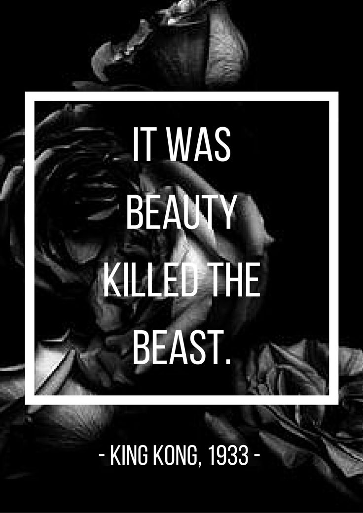 A quote from the famous movie King Kong on 1933. Credites to the owner of photo used. #kingkong #moviequotes #beauty #beast
