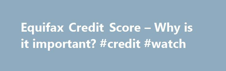 Equifax Credit Score – Why is it important? #credit #watch http://credits.remmont.com/equifax-credit-score-why-is-it-important-credit-watch/  #absolutely free credit report # Before you can understand what determines your credit score you must understand what the Equifax credit score scale is and what it represents. The Equifax credit scale is a measurement of a borrower's creditworthiness or…  Read moreThe post Equifax Credit Score – Why is it important? #credit #watch appeared first on…