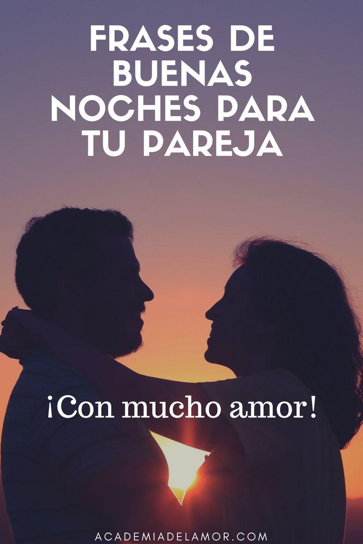 Frases de buenas noches para tu pareja ¡Con mucho amor