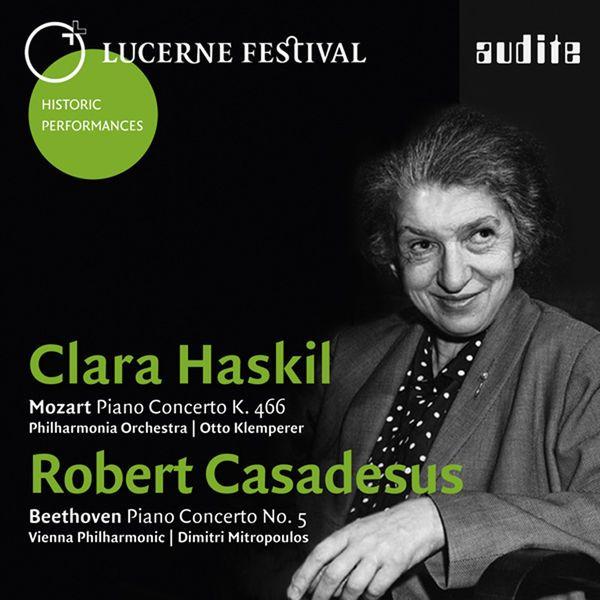 Mozart : Piano Concerto, K. 466 - Beethoven : Piano Concerto No. 5-Clara Haskil-Audite