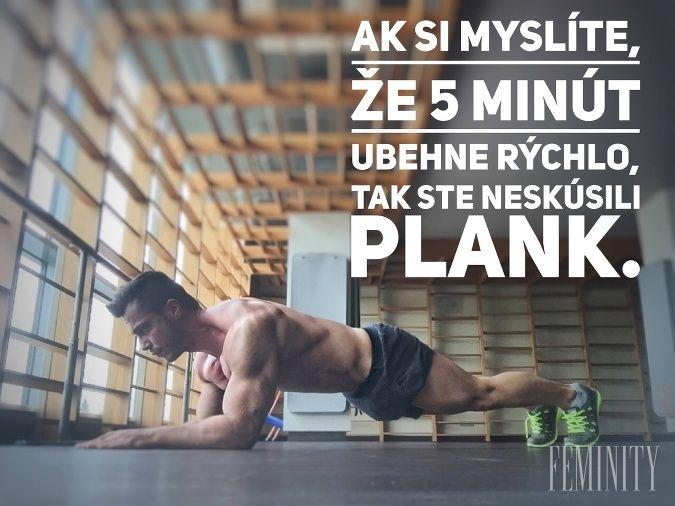 Plank alebo doska je jeden z najefektívnejších cvikov vôbec