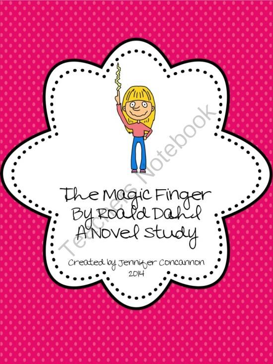 The Magic Finger from EndeavorsinEducation on TeachersNotebook.com -  (16 pages)  - This product is intended for use with The Magic Finger by Roald Dahl.