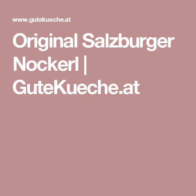 Original Salzburger Nockerl | GuteKueche.at
