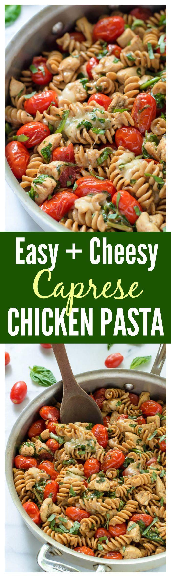 Cheesy Caprese Chicken Pasta with Mozzarella cheese and fresh tomatoes. Easy, healthy, and ready to go in only 30 minutes!