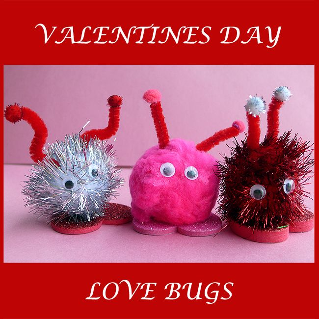 Love Bugs a fun Valentines Day Craft!