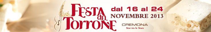 dal 16 al 24 novembre - Cremona – Festa del Torrone 2013