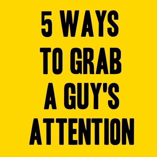 3 Messaging Tricks to Hold Her Attention