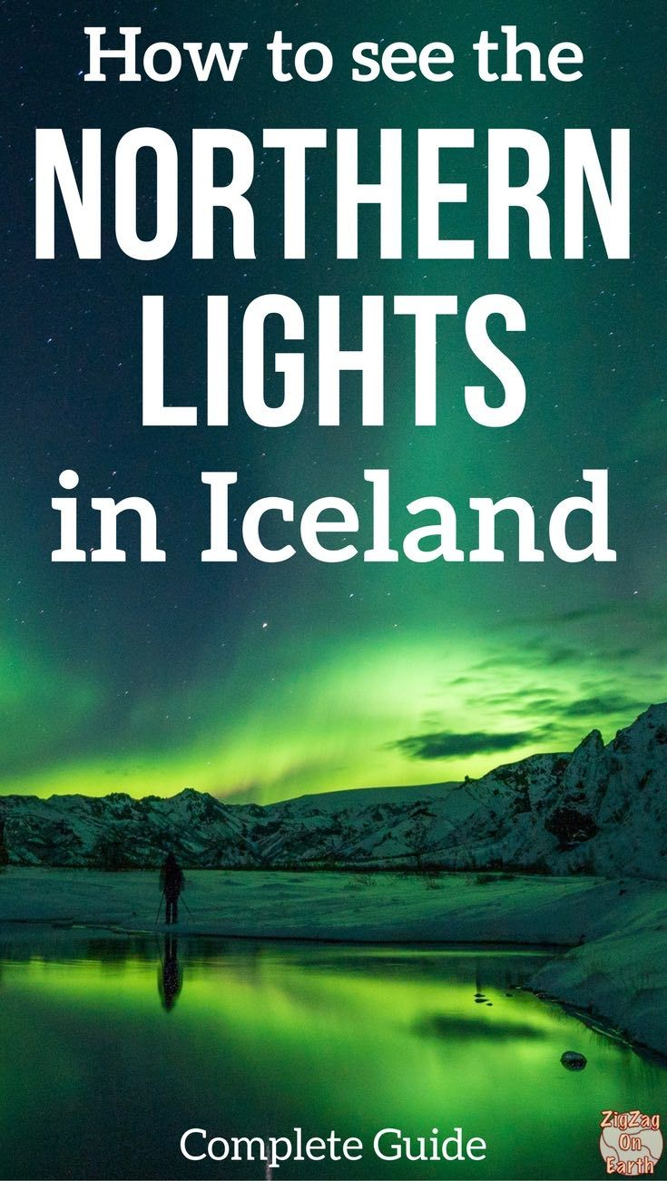 Iceland Travel Guide - Your complete guide on How to see the Northern Lights in Iceland: Conditions, Forecast, Best time, Best places, Best Tours... And how to photograph the aurora Borealis | Northern Lights Iceland | Northern Lights Photography | Iceland Tips