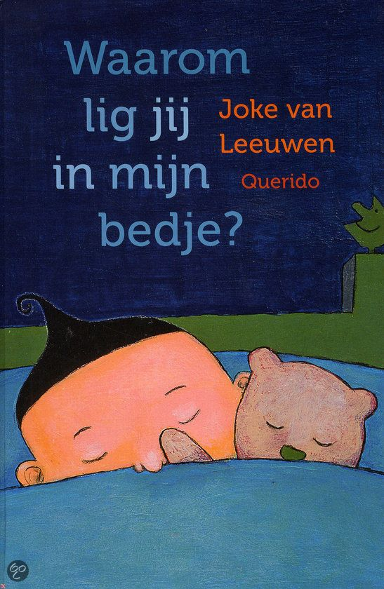 Joke van Leeuwen - Waarom lig jij in mijn bedje? || Vlag & Wimpel 2012 (tot 6 jaar) || Querido 2011 || Het is tijd om te gaan slapen. Maar ligt iedere knuffel wel in zijn eigen bedje? En is er voor het lappenpopje écht geen bedje over? Gelukkig, er is nog een plekje. Welterusten! || http://www.bol.com/nl/p/waarom-lig-jij-in-mijn-bedje/1001004011257126/