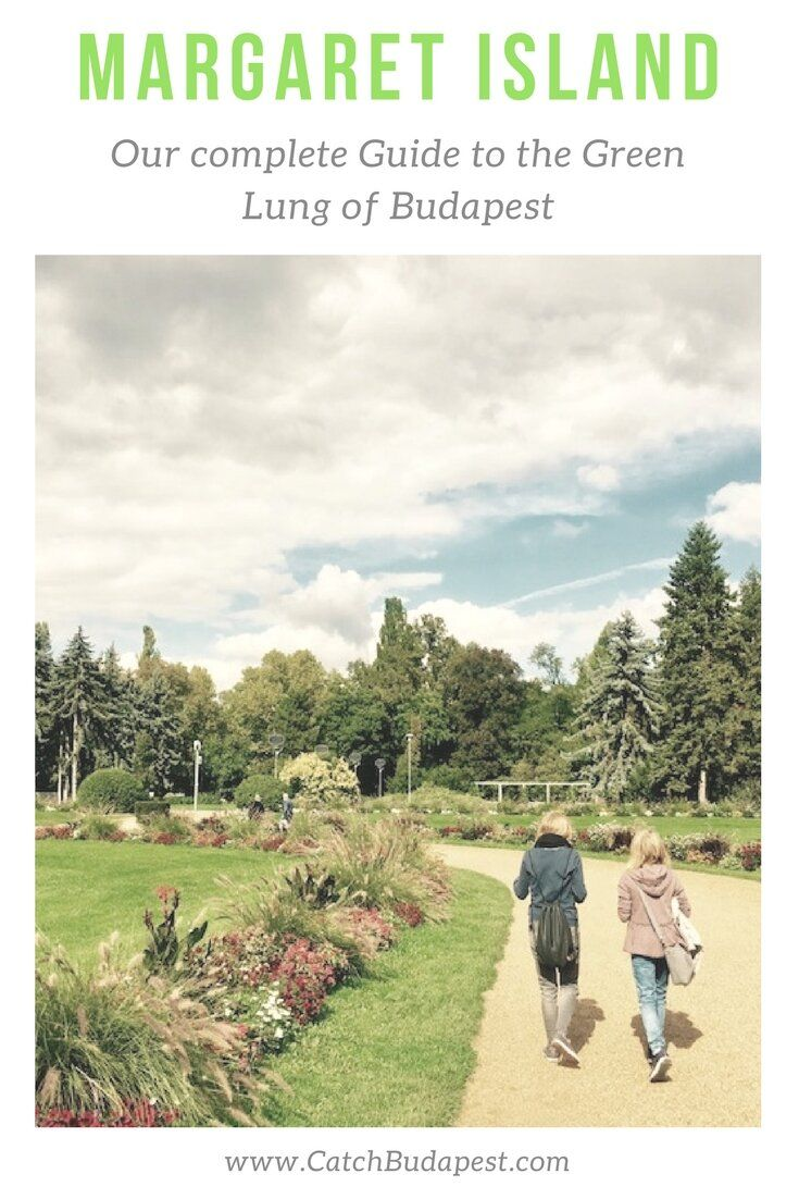 Margaret Island - Our complete Guide to the Green Lung of Budapest.  Margaret Island is the green lung of Budapest and has something to offer for everyone. Read about our top things to do and see and get lost for a few hours.  #budapest #margaretisland #guide #catchbudapest
