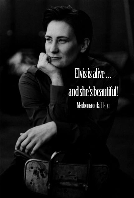 k.d. lang: Kd Lang, Tomboy Eye, Muse, Celebrity Quotes, Lang Quote, K D Lang Forever