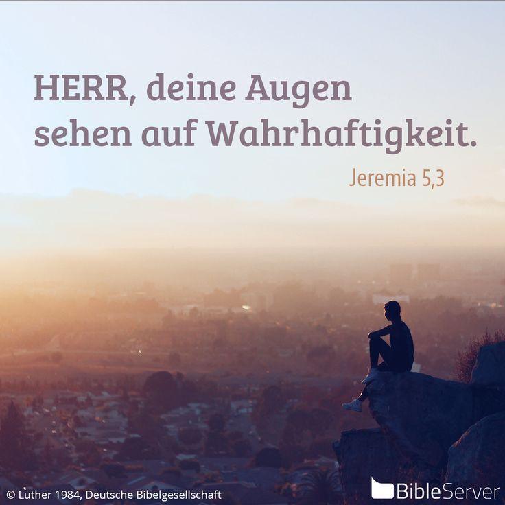 Nachzulesen auf BibleServer   Jeremia 5,3