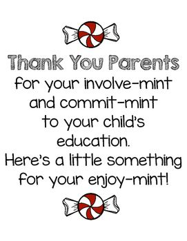 Thank+You+Parentsfor+your+involve-mintand+commit-mintto+your+childs+education.+Heres+a+little+somethingfor+your+enjoy-mint!Perfect+treats+for+your+parents+for+Open+House!                                                                                                                                                                                 More