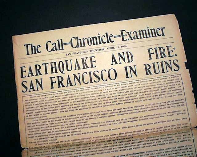 San Francisco, California, Earthquake and fires April 19, 1906,  The Call-Chronicle-Examiner