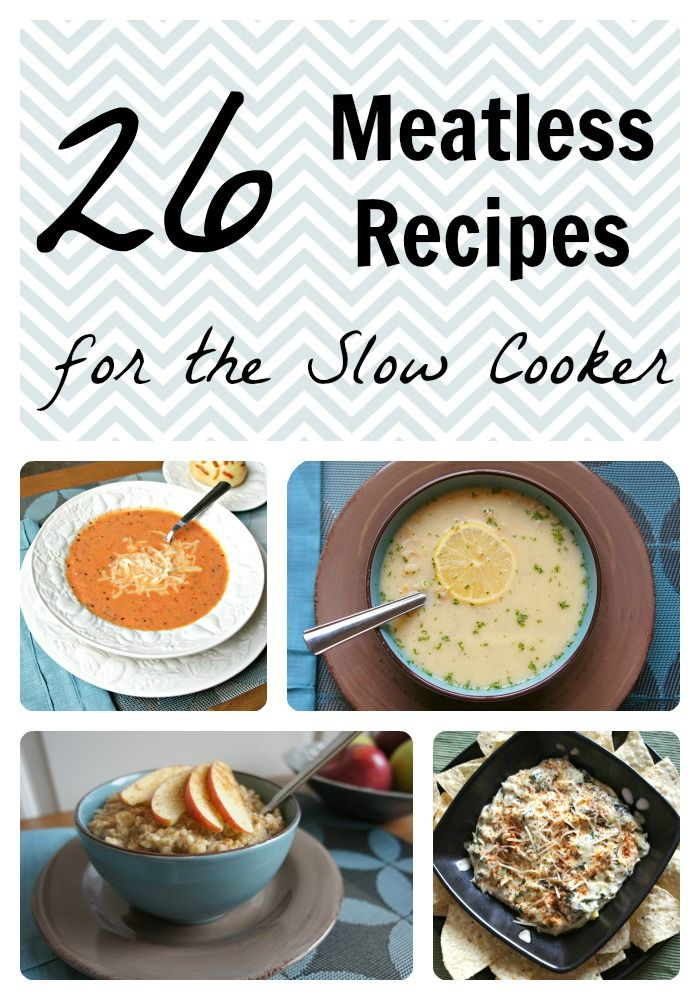 The slow cooker can be a great way to prepare delicious meatless meals. Click HERE for a link to all 26!