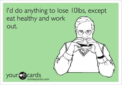 lololWeight Loss, So True, Diet Suck, Eat Healthy, True Stories, Red Wines