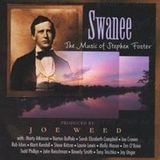 Swanee: Music of Stephen Foster [CD]
