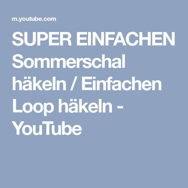 Super Einfachen Sommerschal Häkeln Einfachen Loop Häkeln Youtube