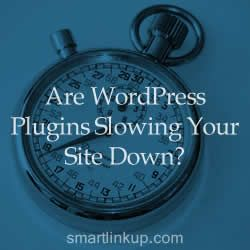 How to Speed Up Website: Are WordPress Plugins Slowing Your Site Down? - SEO Guide