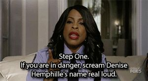 "She's always there when you call — except when she's not. | 12 Undeniable Reasons Denise Hemphill Is The Best Character On ""Scream Queens"""