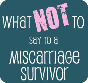 miscarriage survivor