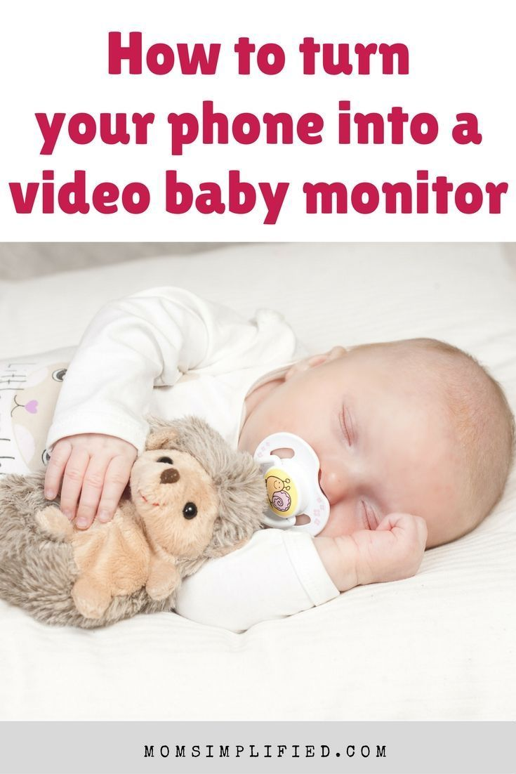 How To Turn Your Phone Into A Baby Video Monitor