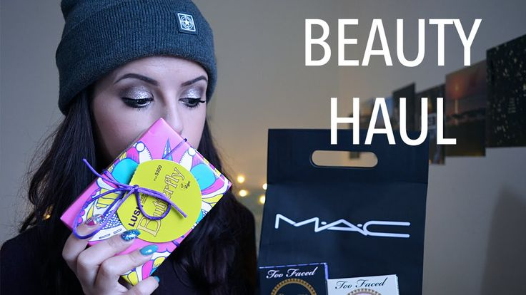 new goodies from MAC, Lush, Asos and Sephora