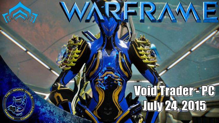 Warframe (PC): Baro Ki'Teer Void Trader for July 24, 2015