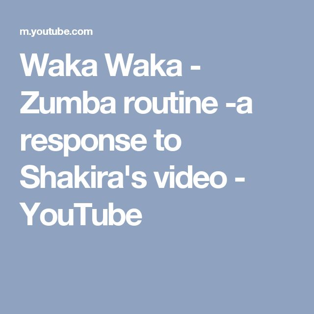 Waka Waka - Zumba routine -a response to Shakira's video - YouTube