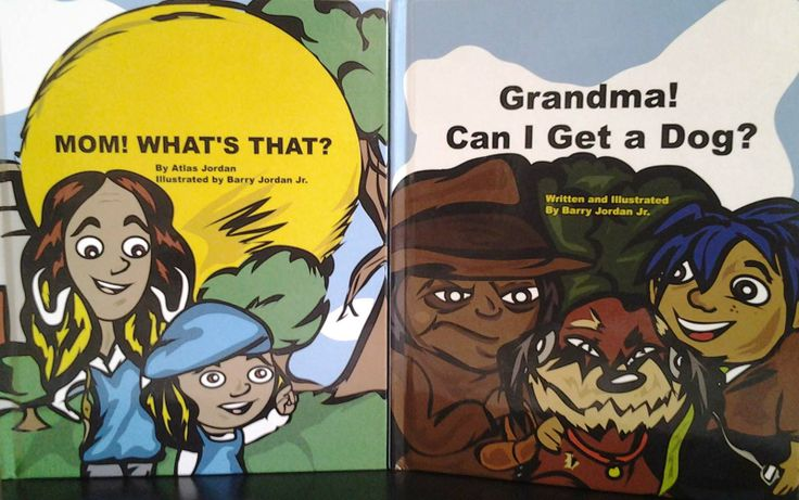 Two Multicultral Children's Books  Read Mom! What's That? by Atlas Jordan illustrated by Barry Jordan, Jr. ISBN: 9781620861431 and Grandma! Can I Get a Dog? by Author Barry Jordan Jr. ISBN: 9781620861417  #Multicultural Book #African American #Kidlit #Picturebook #Grandparents #Grandma #Dog #Dogbook #Petbook #Library #topread #mustread #storybook #illustrations #art #Children Book #art #kids #library #librarian #teachers #parents