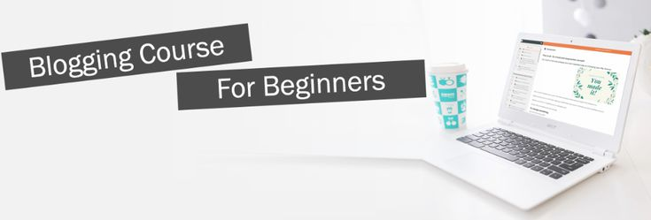 12 Things to Do In Your First 3 Months of Starting a Blog – Be Your Own Boss