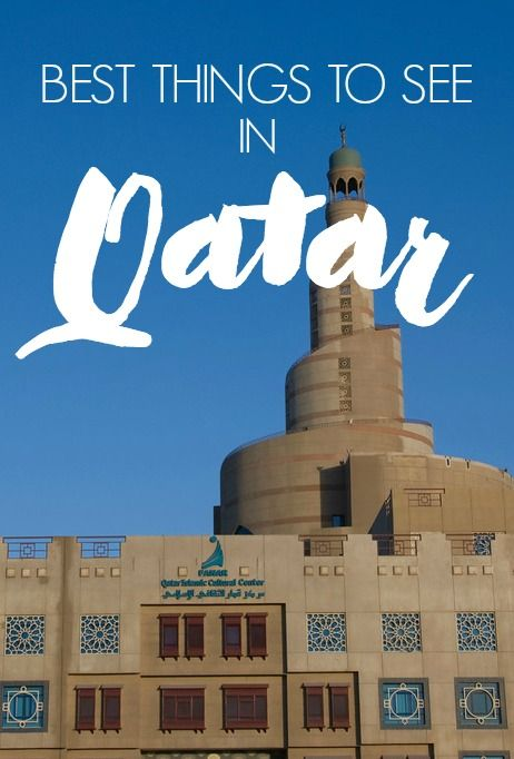 The Islamic Cultural Center in Doha, Qatar is one of the most important buildings in the country. Here are some other Qatar must-sees along with practical travel info.