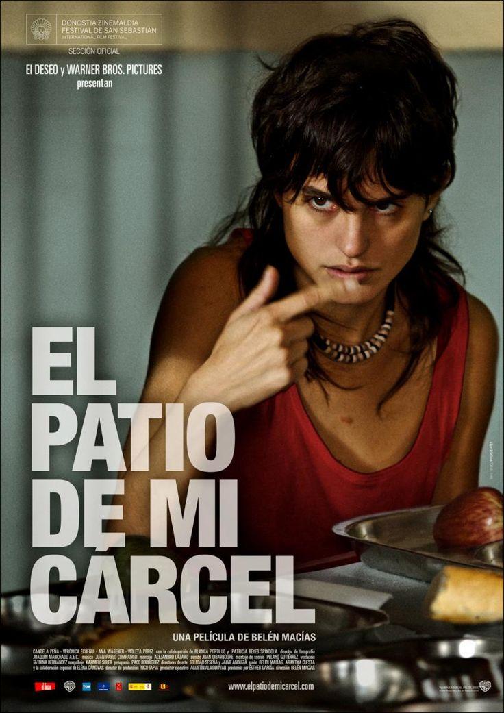 El patio de mi cárcel (2008), Belén Macías.