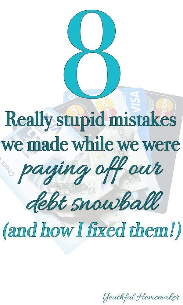 The 8 Mistakes We Made While Paying Off Debt | Youthful Homemaker