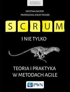 """QULTURA SŁOWA: Krystian Kaczor """"Scrum i nie tylko. Teoria i prakt..."""