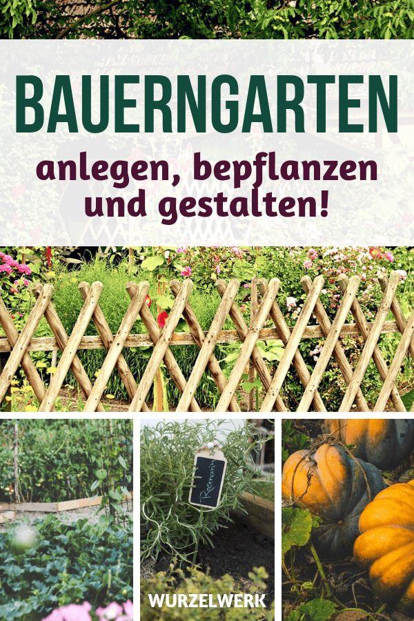 Bauerngarten anlegen, bepflanzen und gestalten in vier Schritten