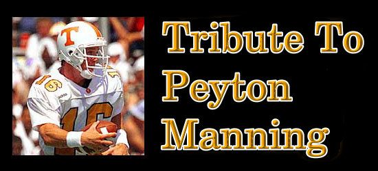 peyton manning tribute | ... song Save The Best For Last is dedicated to Peyton Manning