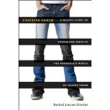 Fugitive Denim: A Moving Story of People and Pants in the Borderless World of Global Trade (Hardcover)By Rachel Louise Snyder