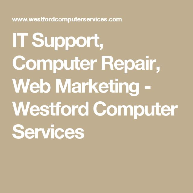 IT Support, Computer Repair, Web Marketing - Westford Computer Services