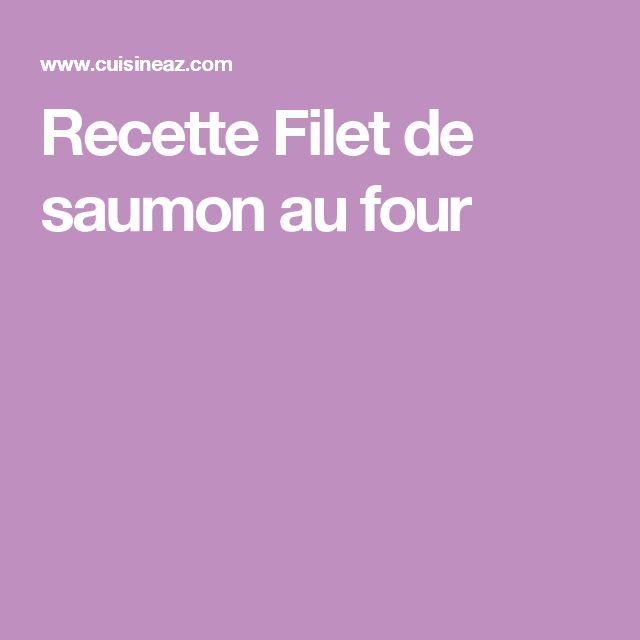 Recette Filet de saumon au four