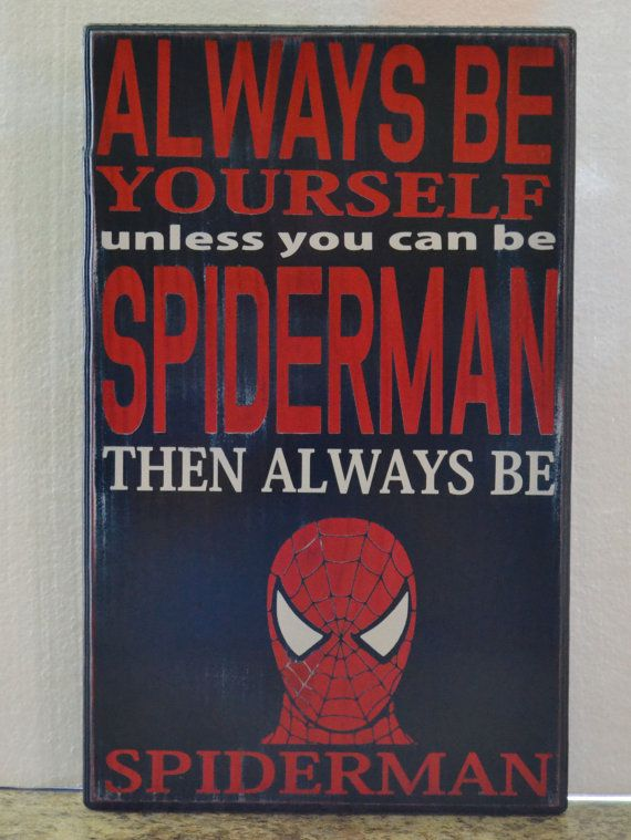 Always Be Yourself Always Spiderman Custom wood sign by CSSDesign, $45.00